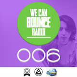 We Can Bounce Radio 006