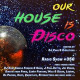 Our House is Disco #356 from 2018-10-20