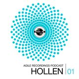 Agile Recordings Podcast 001 with Hollen