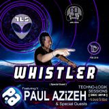 TLS 48 - PAUL AZIZEH & WHISTLER