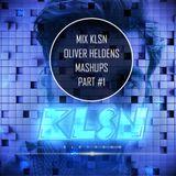 Mix Oliver Heldens Mashups By DJ KLSN Part #1