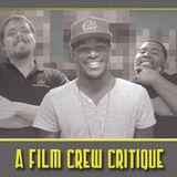 Film Crew Critique #1 (9/14/12)