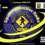 Squatchdetective Radio: The Future of Bigfoot Research