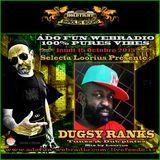 ADOFUN WEBRADIO - SPECIAL DUGSY RANKS - TUNES & DUBPLATES - MIX BY SELECTA LOORIUS !!! 2015 !!!