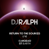 Dj Ralph - Return to the Sources LIVE @Modjo St Barth
