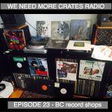 We Need More Crates Radio - Episode 23