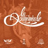 La Dominicale - Radio Meuh #10 - For Lovers Only