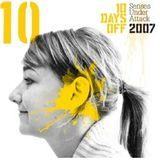 10 Days Off 2007 (Closing Laurent Garnier night)