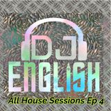 All House Sessions Ep 4