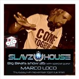 Slavz2House show 35 with Marco Loco