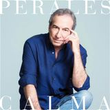 José Luis Perales - Calma (2016)