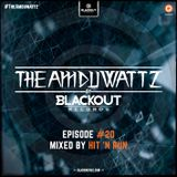 The Amduwattz #20 by Blackout Rec | Mixed by Hit 'N Run