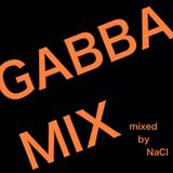 GABBA MIX mixed by NaCl