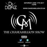 DJ Denz Chase A Million Show Guest Mix - Sat 17th Jun 2017 @DenzilSafo1