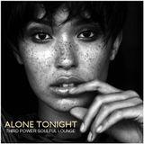 """SOULFUL LOUNGE - """"Alone Tonight"""""""