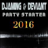 Djaming & Deviant - Party Starter 2016