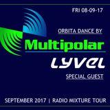 LYVEL @ Orbita Dance (Multipolar FM) 08-09-17