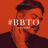 #BBTO - VERANO 2019 - Dj Visera