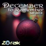 DJ ZORAK - DECEMBER TO REMEMBER SET 2014