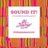 SOUND IT! Mamas <3 Afrobeats
