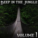 Deep In The Jungle - Volume 1