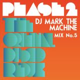 "Phase 2 ""The Original Disco Redux"" Mix 5"
