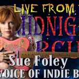 LIVE from the Midnight Circus Featuring Sue Foley!