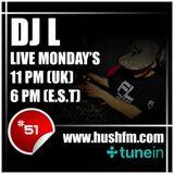 DJ L - HushFM - Episode #51 - Rolling DNB & Jungle