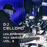 DJ CELLOMO UNLEASHED VOL. 8 - 2017-04-06