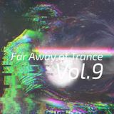 Far away of Trance Vol.9 by rookieB
