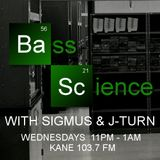 Bass Science | 24/07/2013 | Kane 103.7 FM