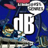 DJ Decibel - @#$% Genres Vol.01 (2011)