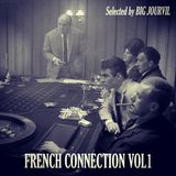 French Connection Vol.01 - Selected & mixed by Big Jourvil