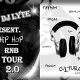 HipHop RnB Tour 2.0 (Present. & Mix By Dj LYTE)