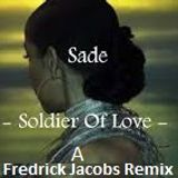 Sade - Soldier Of Love - THE REMIX