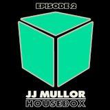JJ Mullor HouseBox Episode 2 (February 2016)