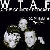 50. Mr Belding Speaks!