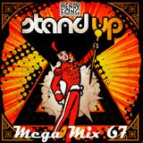Mega Mix 67 - Stand Up