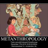 Metanthropology @ Kokopelli