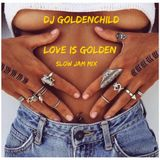 DJ Goldenchild - Love Is Golden
