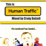 "This Is ""Human Traffic"" Mixed by Craig Dalzell"