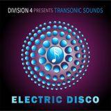 Division 4 presents Transonic Sounds - Electric Disco