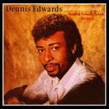 Dennis Edwards Feat Siedah Garrett - Don't Look Any Further - Soulful French Touch Remix
