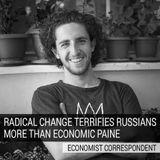 Radical Change Terrifies Russians More Than Economic Pain – Economist Correspondent