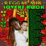 DJ LOG-ON LOVERS ROCK REGGAE MIX