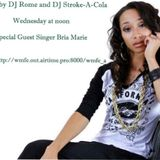 DJ Rome and DJ Stroke-a-Cola Show with Bria Marie Interview
