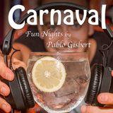 Carnaval Fun Nights by Pablo Gisbert