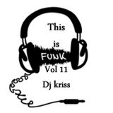 this is funk vol 11 mixed by dj kriss communique