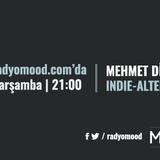 Mehmet Dinç | Indie - Alternative Mixtape (08.06.2016)