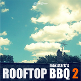 Max Stark°s Rooftop BBQ 2